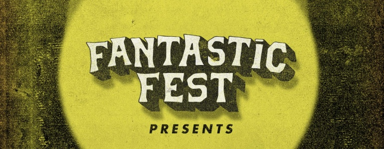Fantastic Fest Presents Sweepstakes: Win A Trip To Fantastic Fest!